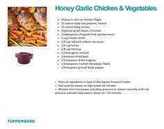 Honey Garlic Chicken and Veggies Pressure Cooker Pot Roast, Microwave Pressure Cooker, Pressure Cooking, Tupperware Pressure Cooker Recipes, Tupperware Recipes, Fast Cooker, Tupperware Consultant, Mug Cake Microwave, Recipe T