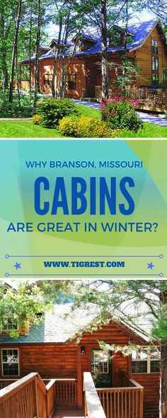 Branson Missouri is a great winter destination. Staying at a log cabin allows you to get close to nature and have a nice short break