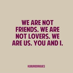 love, friends, us