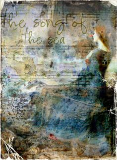 Song of the Sea....digital collage
