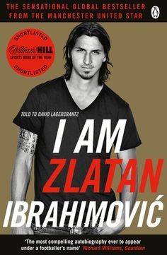 Herunterladen oder Online Lesen I Am Zlatan Ibrahimovic Kostenlos Buch PDF/ePub - Zlatan Ibrahimović, I AM ZLATAN - the explosive, critically-acclaimed memoir of Zlatan Ibrahimovich, one of the world's most gifted and. Philip Roth, Penguin Books, I Am Zlatan Ibrahimovic, Got Books, Books To Read, New Jersey, Believe, One Liner, What To Read