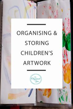 Organising and Storing Children's Artwork - artwork from your kids' kinder or school can seem like a never-ending influx! This post is perfect for busy mums who need to find a way to quickly deal with the beautiful pieces of art that your kids create. Click through to read how this easy-to-implement, organised system will show you how to hold onto and store those precious keepsakes.