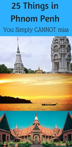 Here's a list of top 25 things to do in Phnom Penh Cambodia which you simply cannot miss. Your Phnom Penh travel itinerary is incomplete without these.  #phnompenh #phnompenhcambodia  Phnom penh itinerary l Phnom penh travel plan l Phnom penh things to do