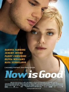 Now Is Good (2012) ★★★★