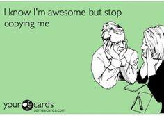 Haha. Funny saying