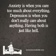 So true add double depression to that and a case of post traumatic stress and it makes for a really messed up person!!