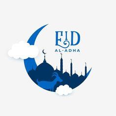 Eid Al Adha Wishes, Eid Al Adha Greetings, Happy Eid Al Adha, Happy Eid Mubarak, New Year Greetings, Holiday Banner, Eid Banner, Adha Card