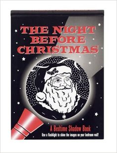The Night Before Christmas: A Bedtime Shadow Book (Activity Books) (Shadow Book Series): Clement Clarke Moore, Martha Day Zschock: 9781593599423: Amazon.com: Books