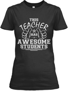 This Teacher Has Awesome Students! | Teespring