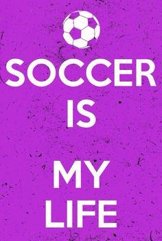 SOCCER IS AWESOME! -Caitlyn