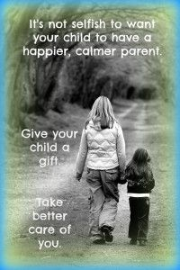 Take Better Care of You_Think It Through Parenting