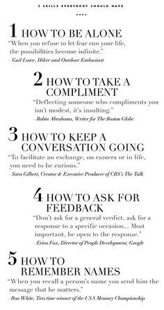 5 skills everybody should have how to be alone, take a compliment, keep a conversation going, receive feedback important subtle life skills
