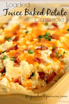 Loaded Twice Baked Potato Casserole!  Delicious mashed potato casserole loaded up with all of your favorite toppings!!  <3  spendwithpennies.com