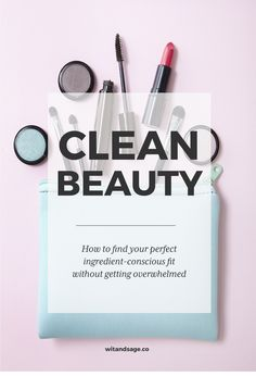 Interested in find a clean, ingredient-conscious beauty regimen? Look no further! I share my top tips to find health conscious beauty products. #cleanbeauty #greenbeauty #indiebeauty #wellness