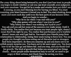 Best thing I have read yet, so sad but oh so true! Print this out and tape it on the fridge - a reminder of just how heartless & cruel both life and shallow people can truly be. Then, take a deep breath and smile to yourself. Be glad that you came out the other-side of this emotional roller coaster as intact as the Fates have allowed!
