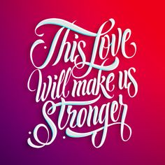 This love will make us Stronger by Eduardo Morgan Gaytán