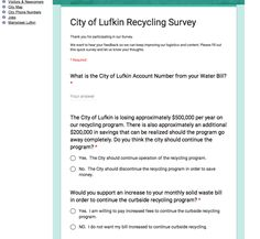 City leaders are asking Lufkin residents for their input regarding the city's recycling service in light of a projected shortfall of nearly $500,000…