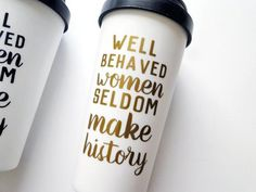 Feminist coffee mug, well behaved women seldom make history, gifts for feminist, statement mug, quot Coffee Quotes Funny, Funny Coffee Mugs, Sarcastic Quotes, Coffee Coffee, Merry Christmas 2017, Coffee Mug Holder, Tumbler Quotes, Expensive Coffee, Drink Holder