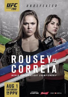 Buy your Rousey vs. Correia UFC 190 Event Poster at the Official UFC Store. MMA fans enjoy flat rate shipping on every purchase! Mma Girl Fighters, Ufc Fighters, Ronda Rousey, Mma Videos, Ufc Events, Rowdy Ronda, New Challenger, Mma Fighting, Ufc Women