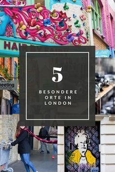 5 besondere Orte in London, die du sehen musst!
