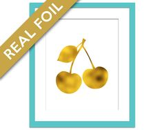 Cherries Print - Gold Foil Print - Food Poster - Real Foil Kitchen Wall Art - Gold Food Art - Kitchen Art Print - Gift for Chef - Cherries