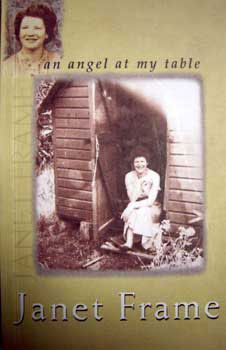 An Angel at my Table - Janet Frame - part two of this visionary writer's autobiography...