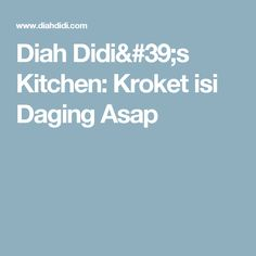 Diah Didi's Kitchen: Kroket isi Daging Asap