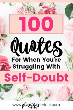 Self-doubt quotes to help with self-doubt! Sometimes all we need is a good self-doubt quote for creating confidence, giving inspirational encouragement, and reaching goals! Inspirational quotes on self doubt for self sabotage, self care, self control, and self compassion! Grab your FREE quotes printable pack too! | playingperfect.com | #selfdoubt #quotes #playingperfect #inspiringquotes #confidence #goals #quote #wisdom #motivation #selfcare