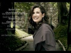 A joy to listen to, offering the greatest Strength to get you through the trial.  Love it.  Amy Grant - Better Than A Hallelujah (Slideshow With Lyrics)  http://yt.cl.nr/0nMvvoXa9Yk