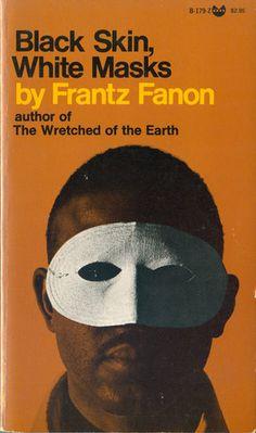 Black Skin, White Masks by Frantz Fanon. Grove Press, 1969. Cover by Roy Kuhlman. www.roykuhlman.com