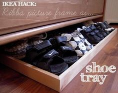 Great idea for shoe storage:  a picture frame turned into a shoe tray for under the dresser!