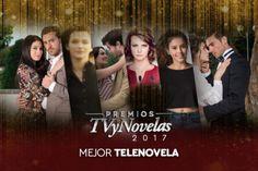 Premios TVyNovelas 2017 Ganadores: Mejor Telenovela, La Candidata