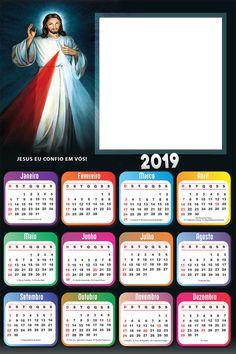 Calendário 2019 Jesus Iluminado | Imagem Legal Photo Frame Design, Door Gate Design, Birthday Frames, Clip Art, Calendar Printable, Christmas Calendar, Calendar Ideas, Trust Yourself, Moldings