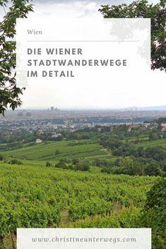 Wandern in Wien geht nicht? Doch! Die zehn Wiener Stadtwanderwege machen es möglich. Hier findest du meine Berichte dazu. Travel Tips, To Go, Europe, Adventure, Mountains, World, Tricks, Day, Nature