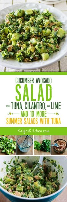 This Cucumber Avocado Salad with Tuna, Cilantro, and Lime has so many of my favorite flavors in a low-carb and gluten-free salad that's also Keto, low-glycemic, South Beach Diet friendly, and can easily be Paleo or Whole 30!  And this post has 10 More Summer Salads with Tuna for healthy lunches all summer long. [found on KalynsKitchen.com]
