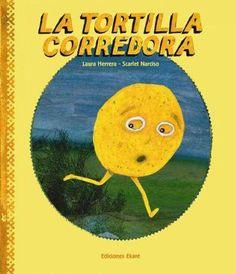 La tortilla corredora / The Runaway Tortilla (SPANISH)