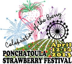 Link to festival site. Ponchatoula - Strawberry Capital of the World - Strawberry Festival 2013 poster