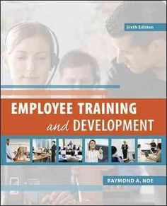 Employee Training and Development Edition by Raymond A Noe test bank - Home Testbanks and Solutions Training Programs, Training Tips, Sell Textbooks, Training And Development, Personal Development, New Employee, Human Resources, Reading Online, Books Online