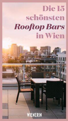 Above the roofs: The 15 most beautiful rooftop bars in Vienna - Urlaub - Travel & Restaurants Restaurants In Paris, Fairy Doors On Trees, Fairy Garden Doors, Hot Tub Garden, Summer Garden, Rooftop Garden, Rooftop Bar, Woodland Nursery, Woodland Animals