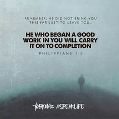 #speaklife quote Philippians 1:6