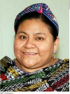 Rigoberta Menchu~Guatamalan activist and Nobel Peace Prize winner. Hispanic American, Mexican American, Hispanic Heritage Month, Nobel Peace Prize, Running For President, Equal Rights, Civil Rights, Real Women, Change The World