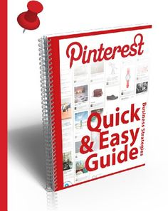 WHAT IS PINTEREST?: The Quick & Easy Guide