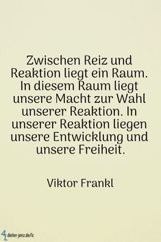 In diesem Raum liegt unsere Macht zur Wahl unserer . Pretty Quotes, Best Love Quotes, Romantic Love Quotes, Love Yourself Quotes, Cute Quotes, Viktor Frankl, The Words, Family Quotes, Book Quotes