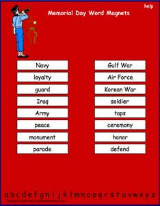 Memorial Day vocabulary words, interactive word magnet game, vocabulary magnet games, arrange the magnets in alphabetical order  http://www.apples4theteacher.com/holidays/memorial-day/printables/word-magnets.html