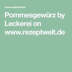 Pommesgewürz by Leckerei on www.rezeptwelt.de