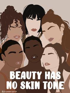 Beauty Has No Skin Tone Print