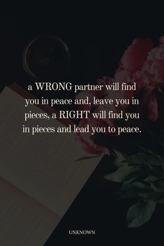 a WRONG partner will find you in peace and, leave you in pieces, a RIGHT will find you in pieces and lead you to peace. #relationship #broken Feeling Quotes, Relationship Quotes, Finding Yourself, Peace, Feelings, Quotes About Feelings, Relationship Effort Quotes, Friendship Quotes, Sobriety