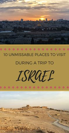 Most people that go on a trip to Israel visit Jerusalem, Tel Aviv and little else. Yet, Israel has so much more to offer. Those who travel to Israel will find a great variety of landscapes, interesting cities and a multicultural country. The following is a selection of the places to visit in Israel | #israel #jerusalem