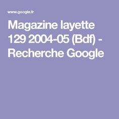 Magazine layette 129 2004-05 (Bdf) - Recherche Google
