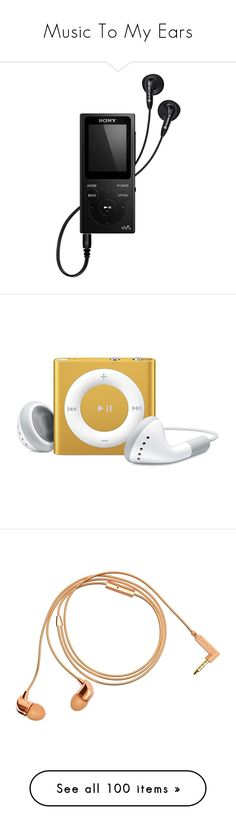 """""""Music To My Ears"""" by jennie-bo-bennie ❤ liked on Polyvore featuring music, nymphet, electronics, filler, ipod, accessories, tech accessories, fillers, tech and headphones"""